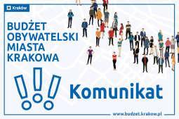 Nabór projektów w ramach budżetu obywatelskiego miasta Krakowa został zakończony